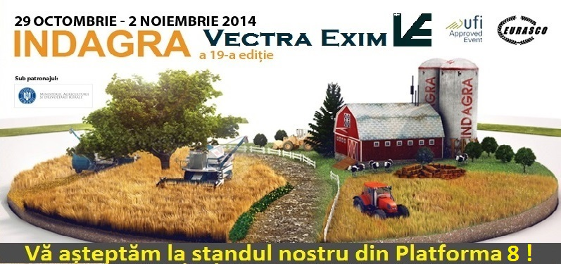 Invitatie INDAGRA 2014 la standul Vectra Exim